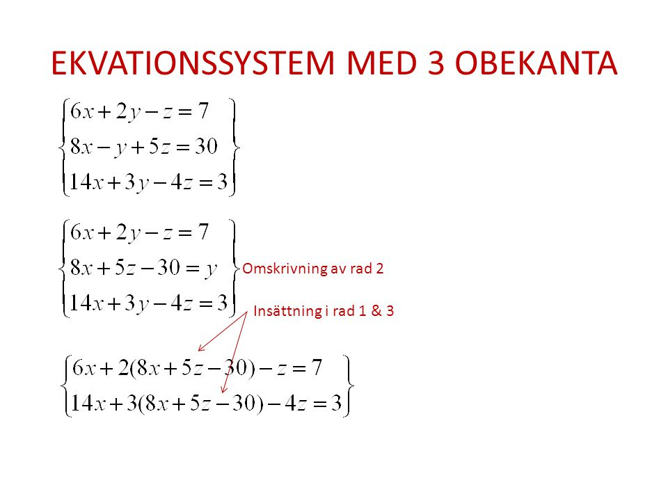 EKVATIONSSYSTEM MED 3 OBEKANTA