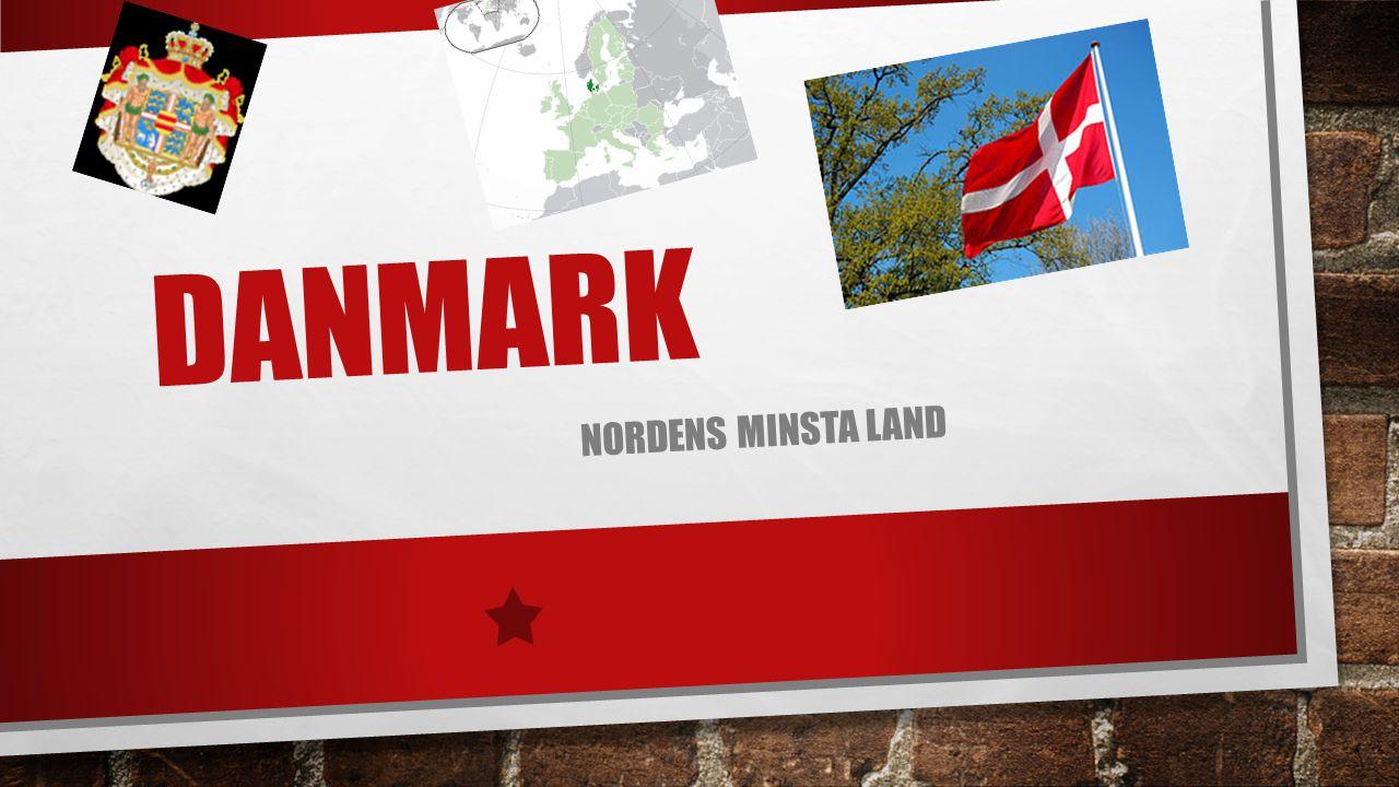 Danmark Nordens minsta land