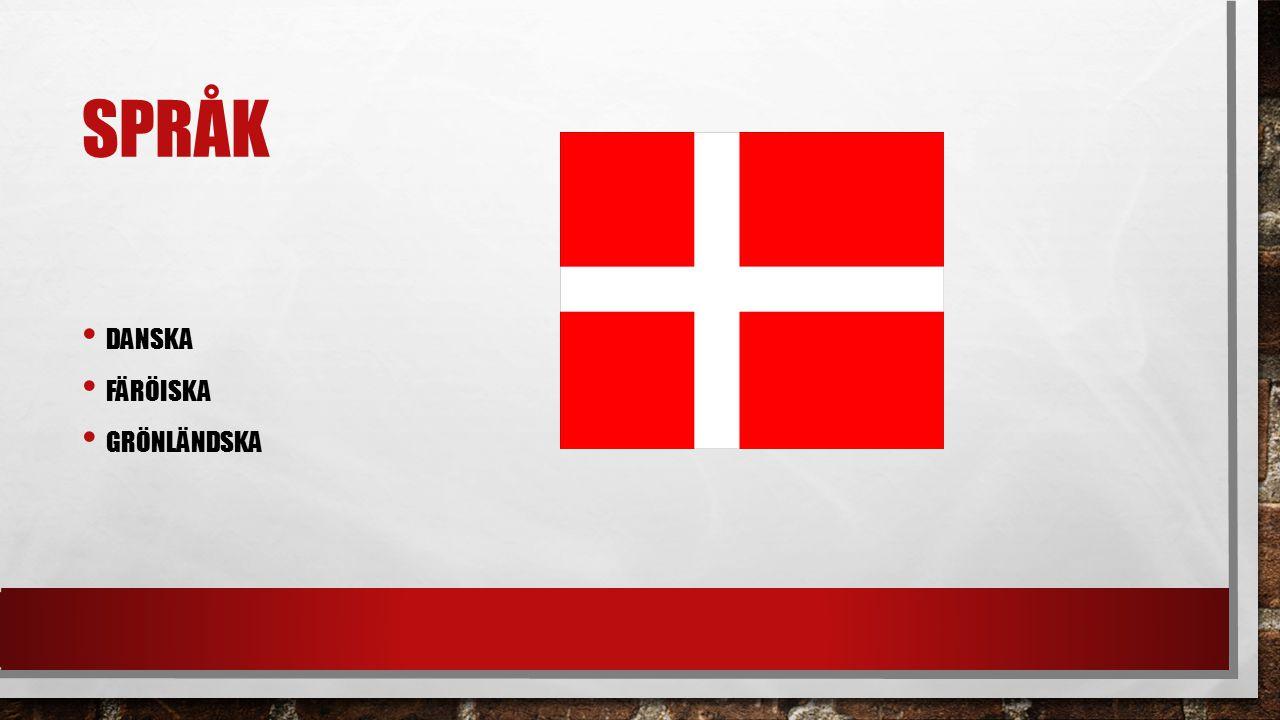 språk Danska Färöiska grönländska