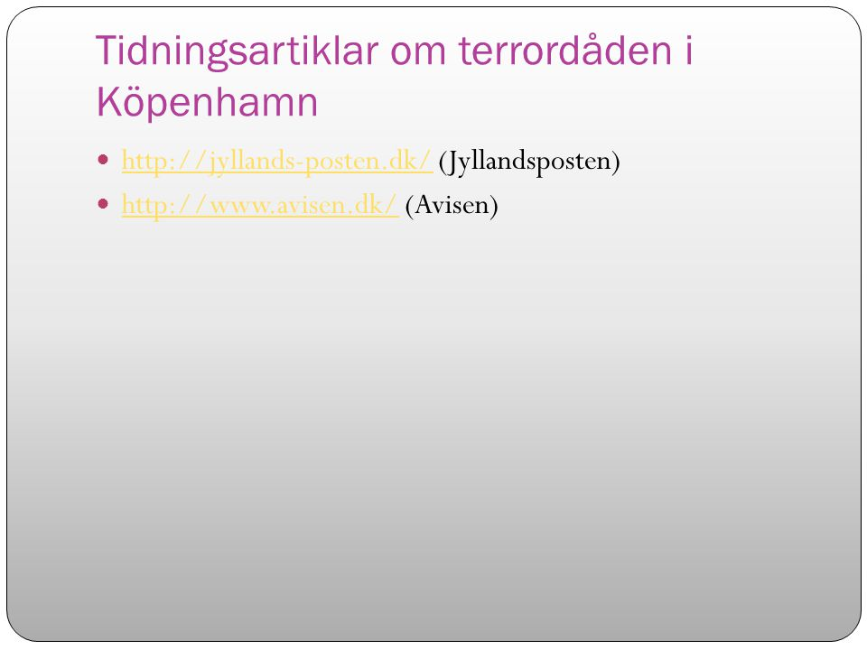 Tidningsartiklar om terrordåden i Köpenhamn