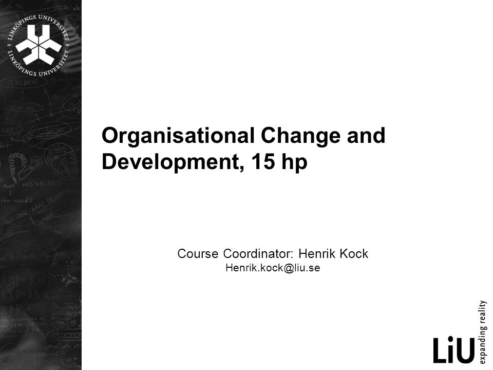 Organisational Change and Development, 15 hp