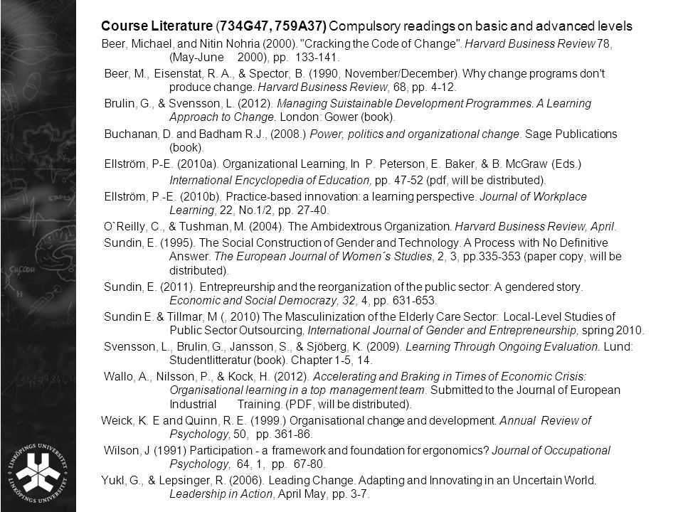 Course Literature (734G47, 759A37) Compulsory readings on basic and advanced levels