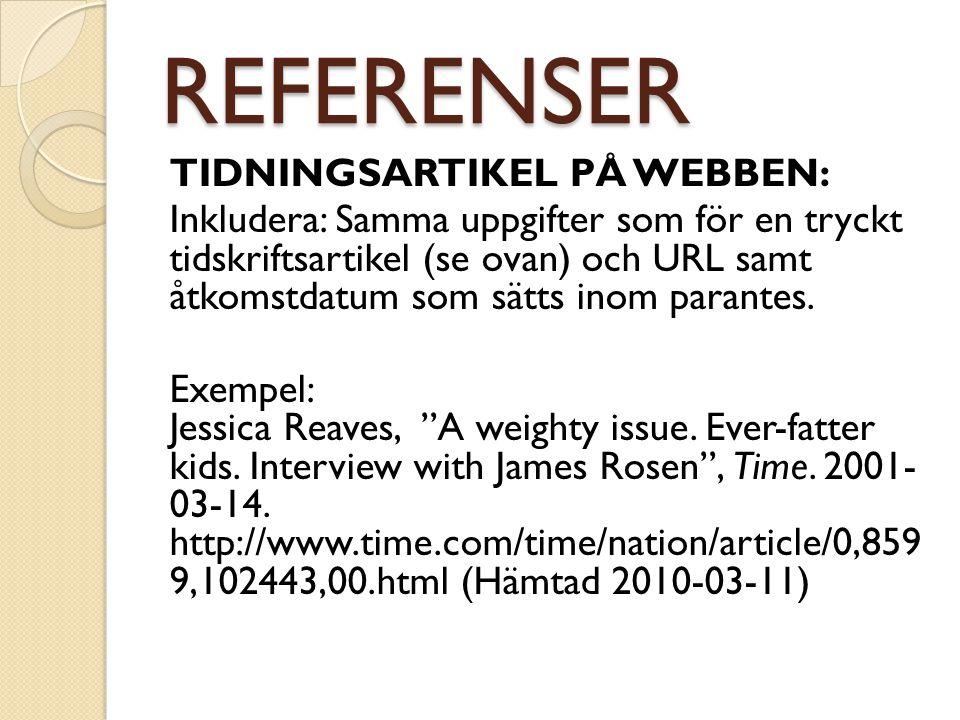 REFERENSER TIDNINGSARTIKEL PÅ WEBBEN: