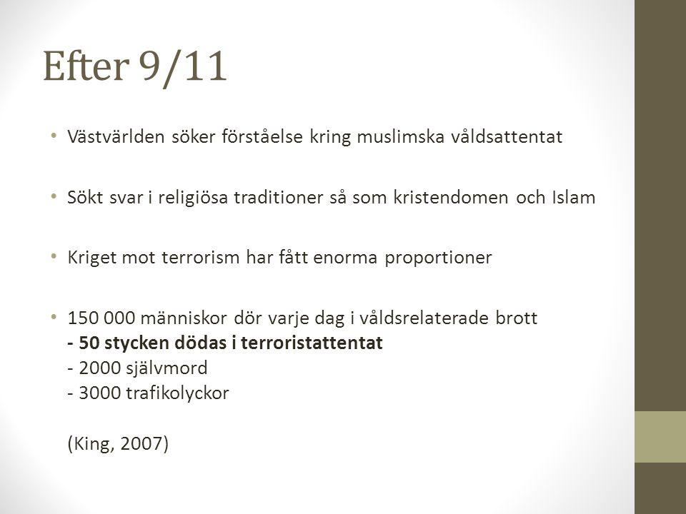 Efter 9/11 Västvärlden söker förståelse kring muslimska våldsattentat