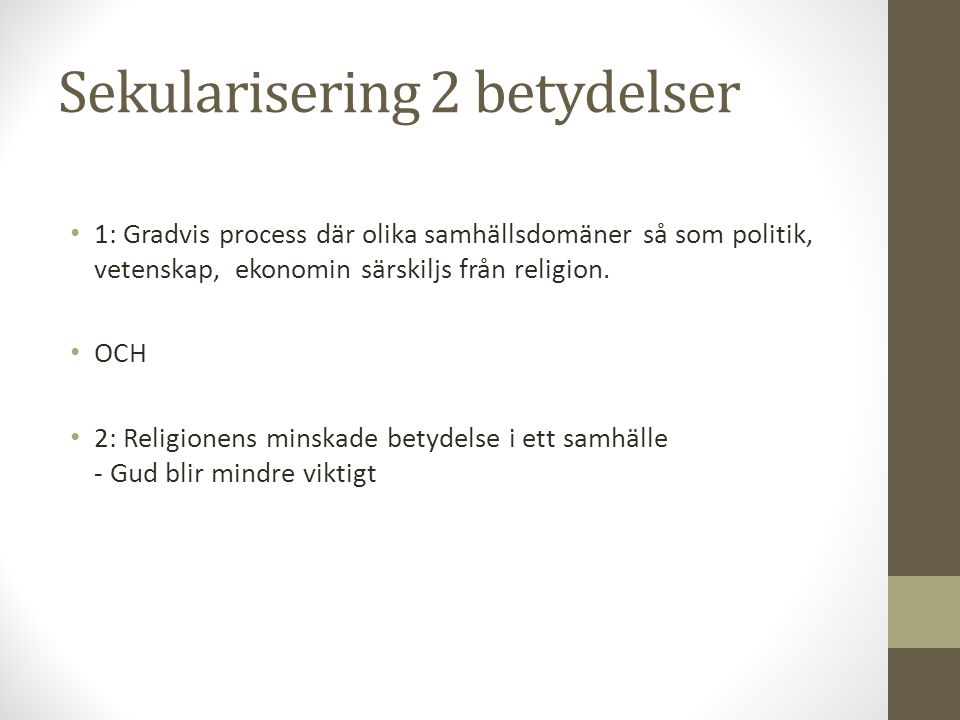 Sekularisering 2 betydelser