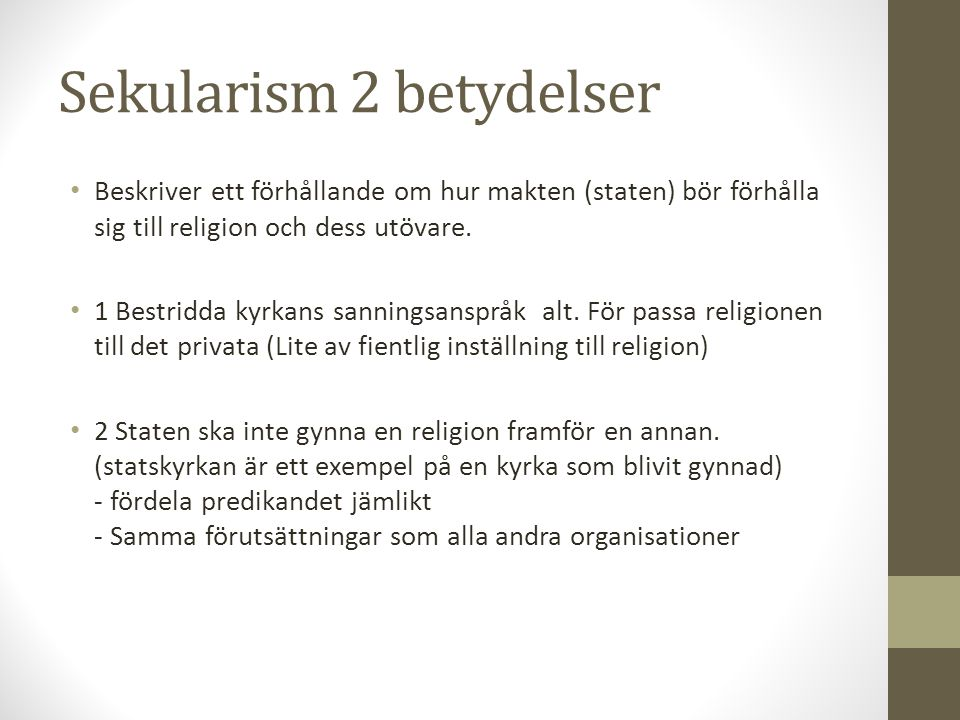 Sekularism 2 betydelser