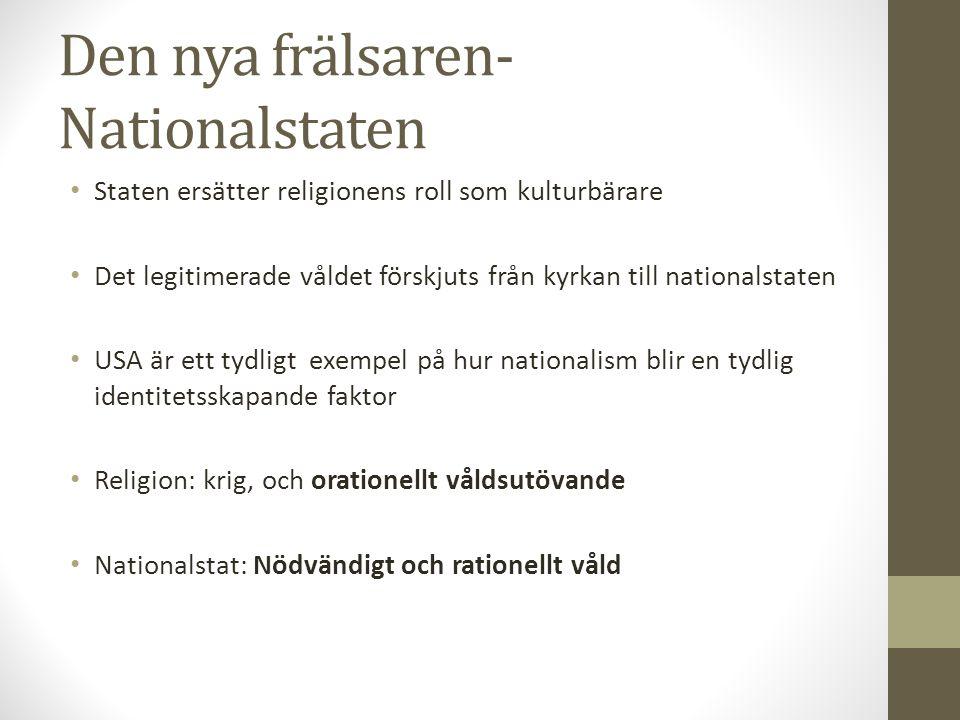 Den nya frälsaren- Nationalstaten