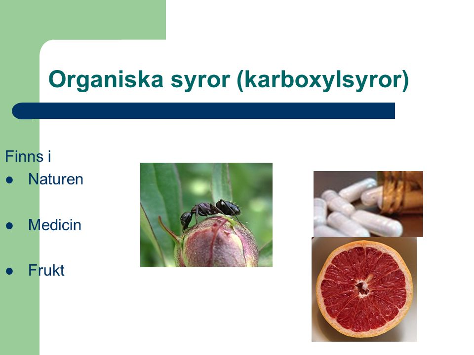 Organiska syror (karboxylsyror)
