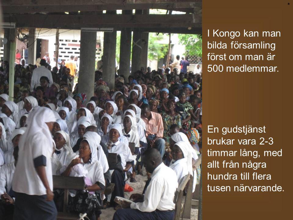 I Kongo kan man bilda församling först om man är 500 medlemmar.