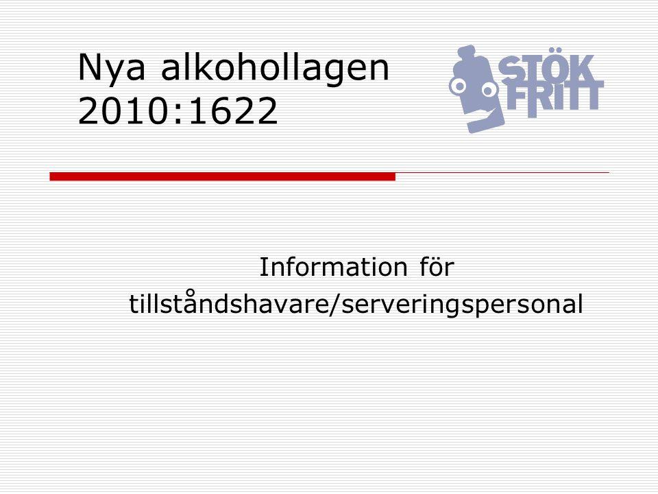 Information för tillståndshavare/serveringspersonal