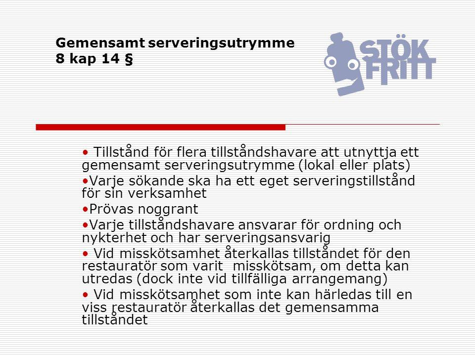 Gemensamt serveringsutrymme 8 kap 14 §