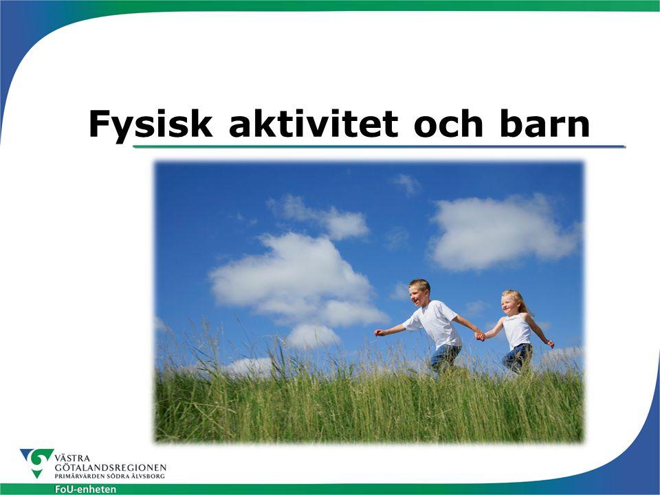 Fysisk aktivitet och barn
