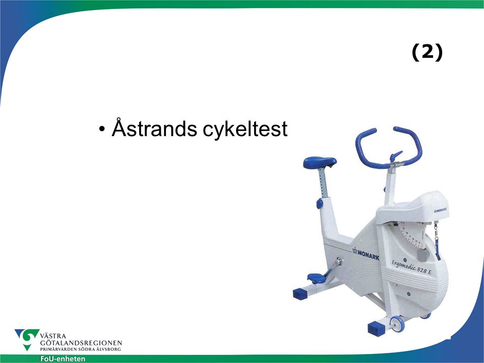 (2) Åstrands cykeltest