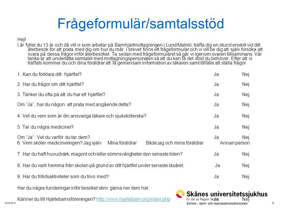Frågeformulär/samtalsstöd