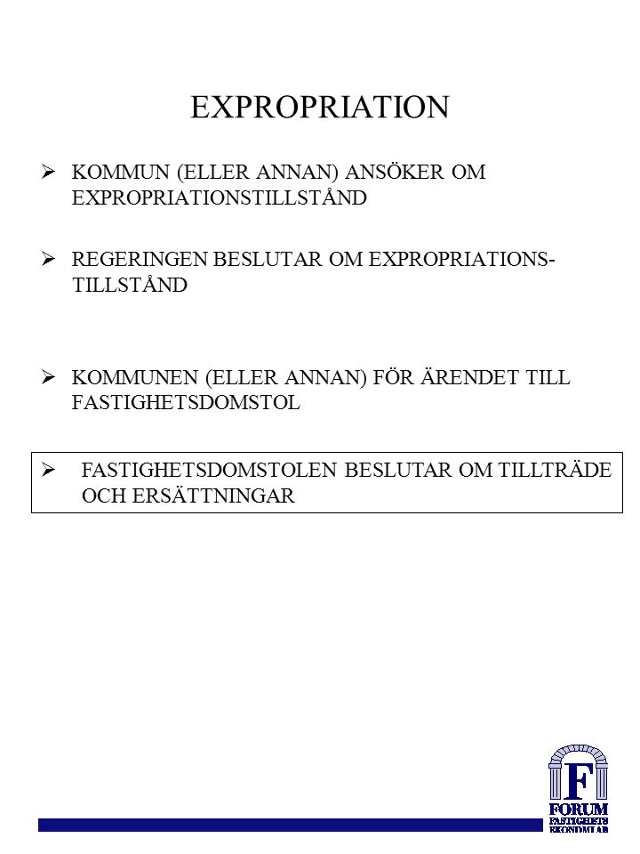 EXPROPRIATION KOMMUN (ELLER ANNAN) ANSÖKER OM EXPROPRIATIONSTILLSTÅND
