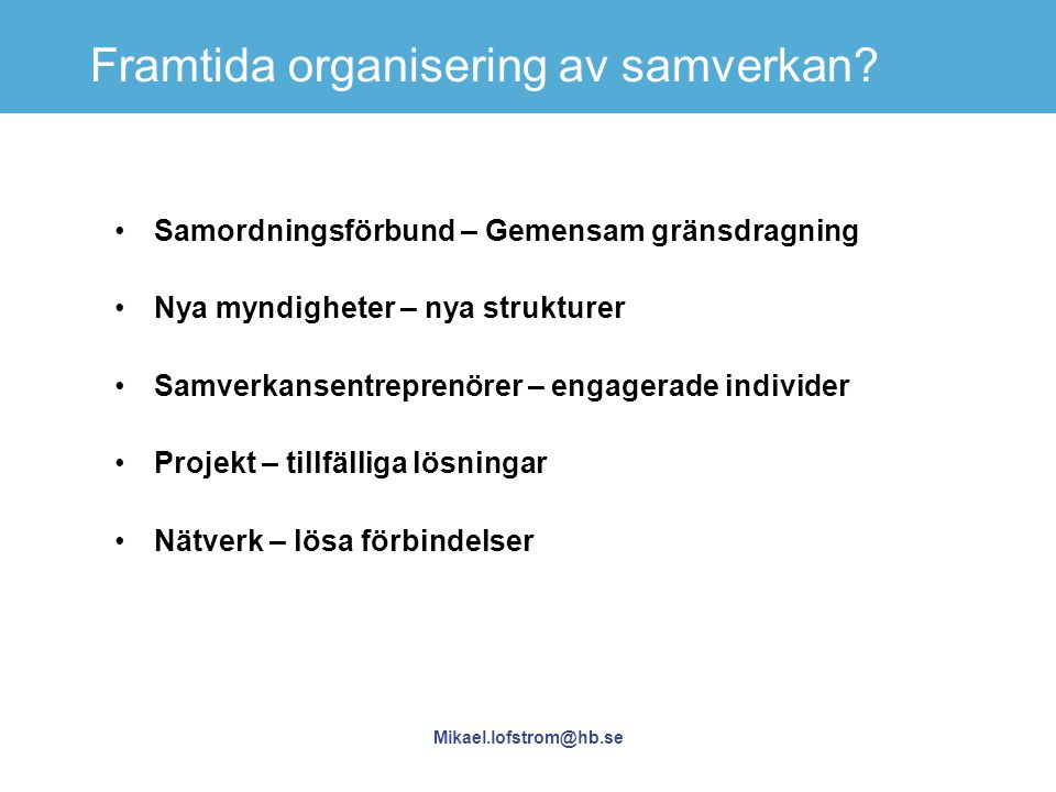 Framtida organisering av samverkan