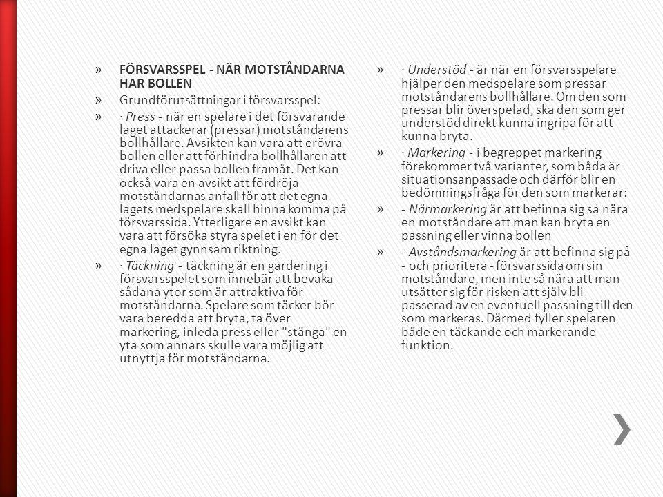 FÖRSVARSSPEL - NÄR MOTSTÅNDARNA HAR BOLLEN