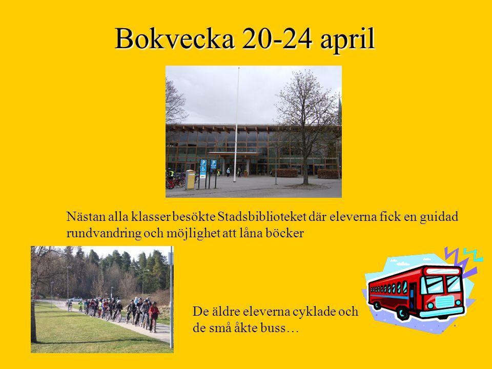 Bokvecka 20-24 april Nästan alla klasser besökte Stadsbiblioteket där eleverna fick en guidad rundvandring och möjlighet att låna böcker.
