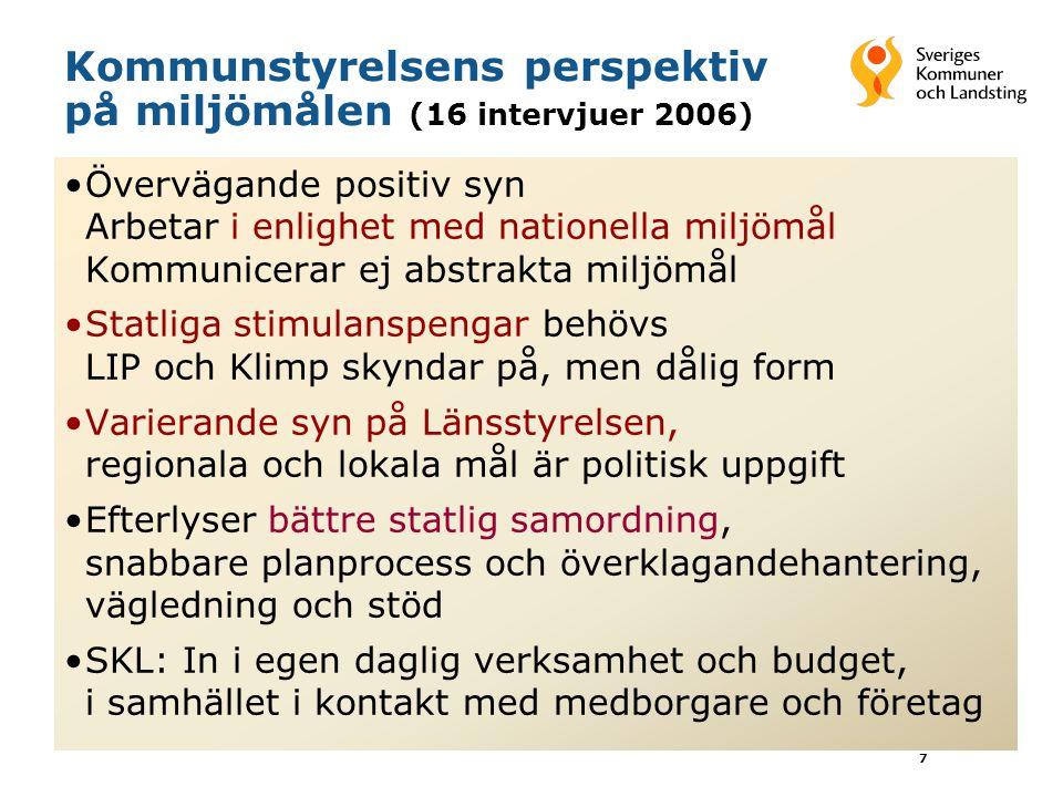 Kommunstyrelsens perspektiv på miljömålen (16 intervjuer 2006)