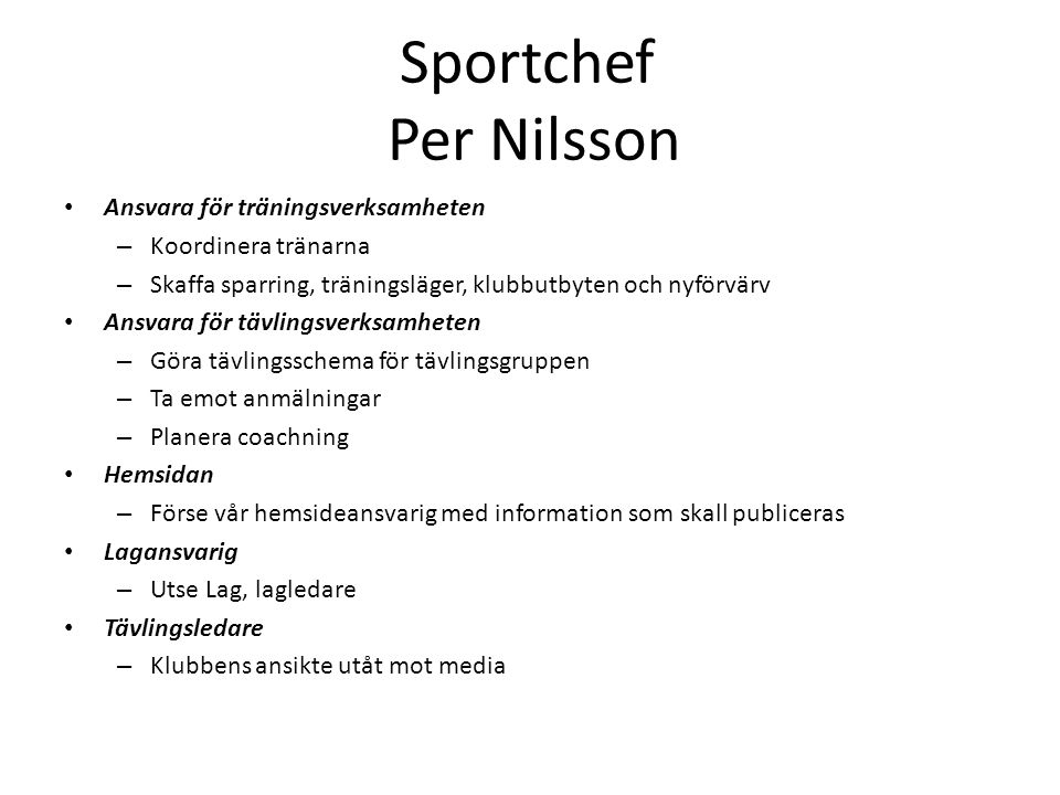 Sportchef Per Nilsson Ansvara för träningsverksamheten