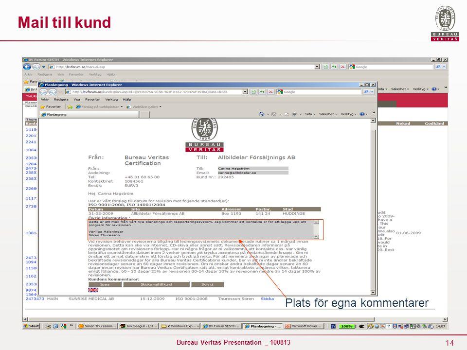 Mail till kund Plats för egna kommentarer