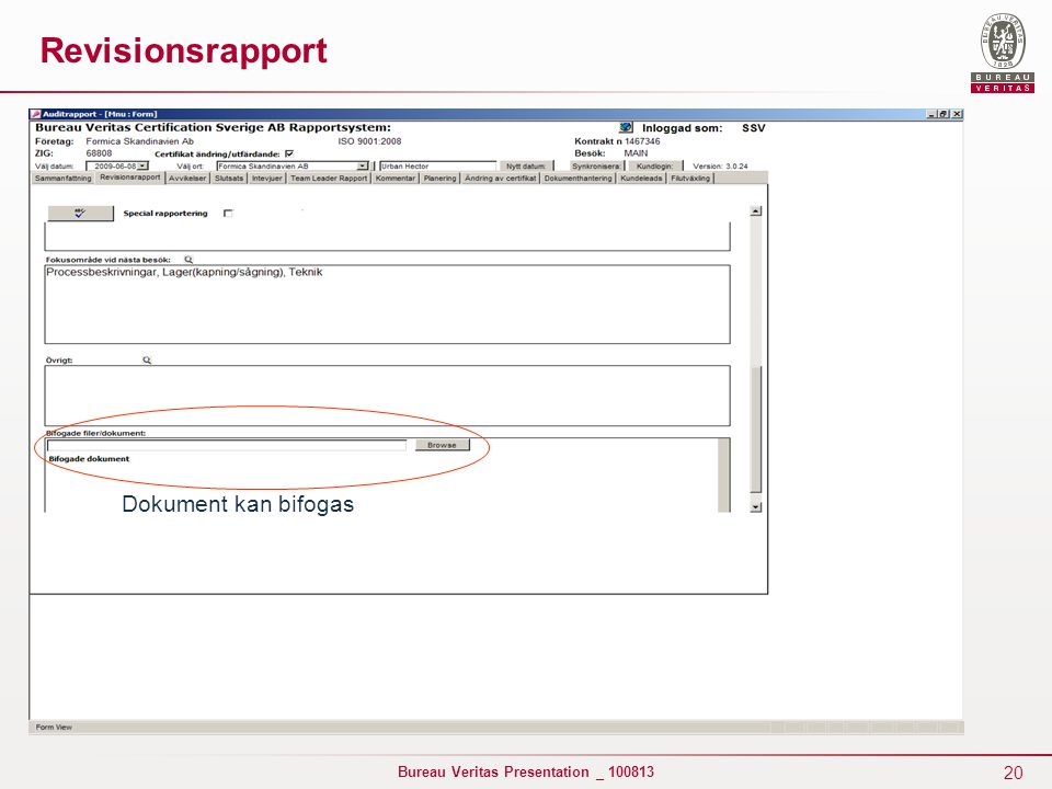 Revisionsrapport Dokument kan bifogas