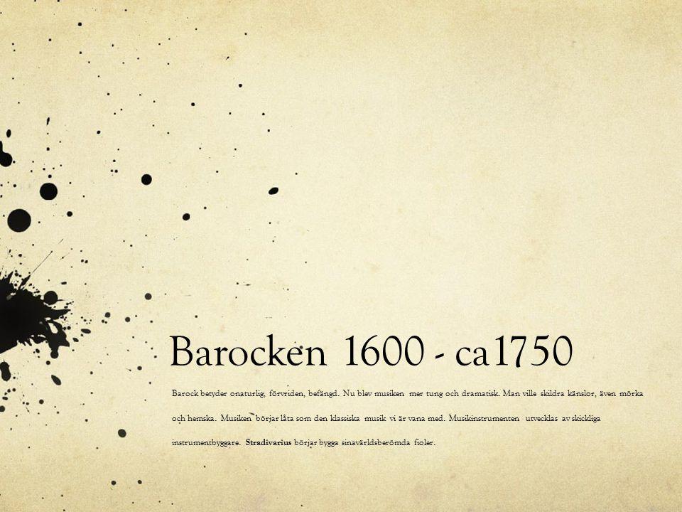 Barocken 1600 - ca1750
