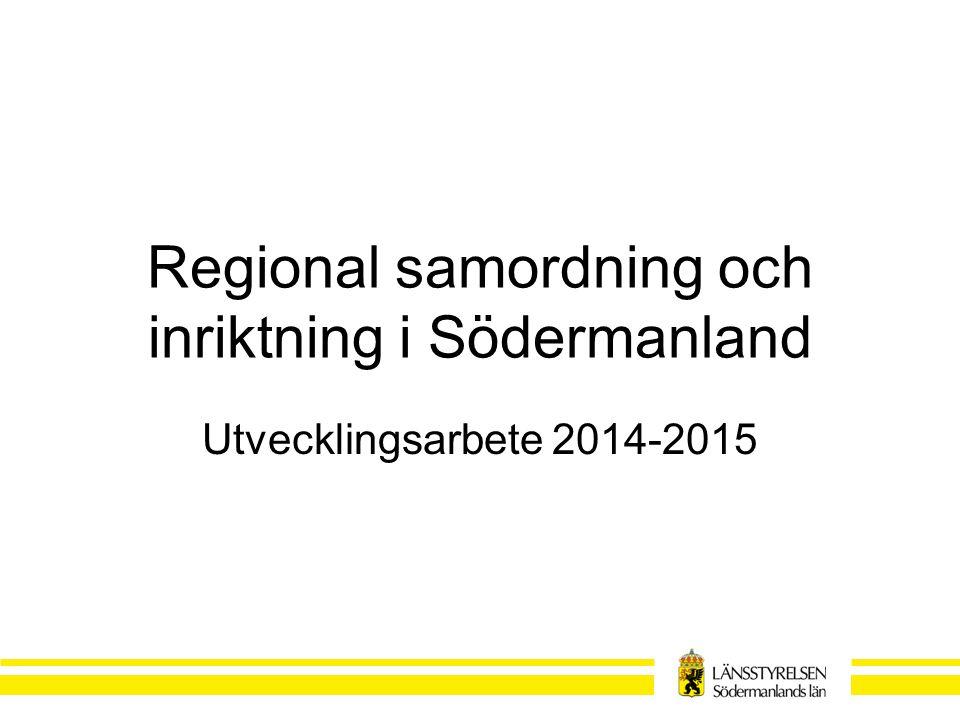 Regional samordning och inriktning i Södermanland
