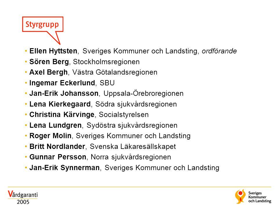 • Ellen Hyttsten, Sveriges Kommuner och Landsting, ordförande