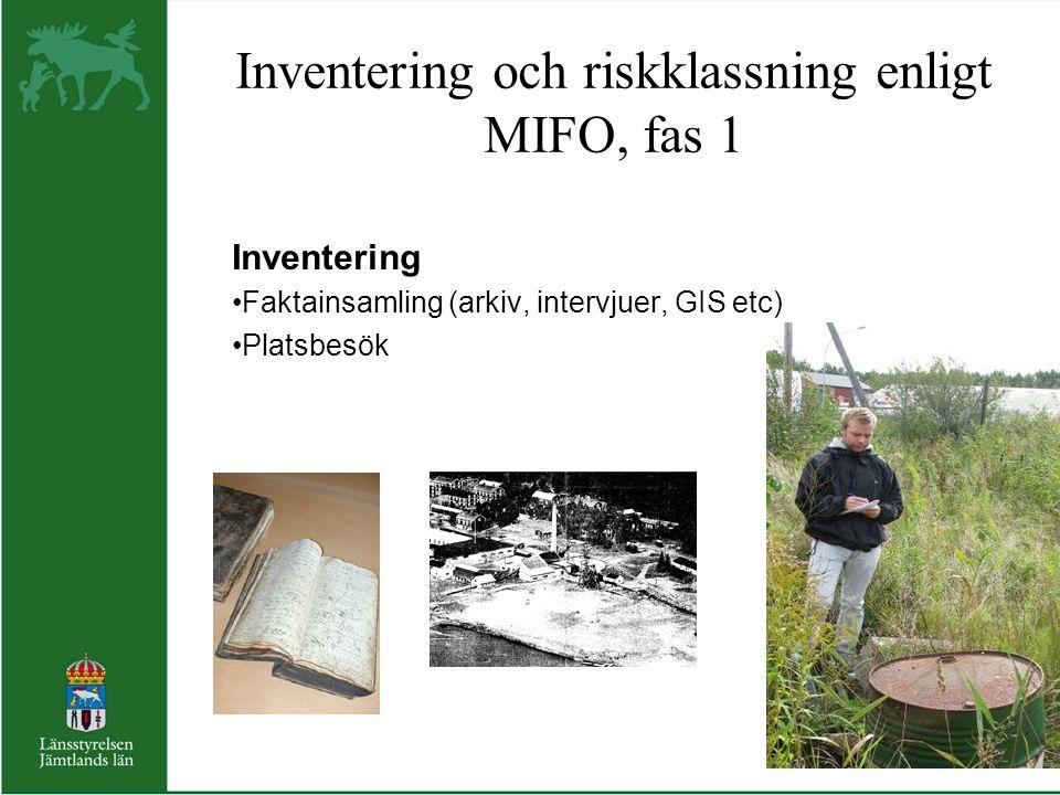 Inventering och riskklassning enligt MIFO, fas 1