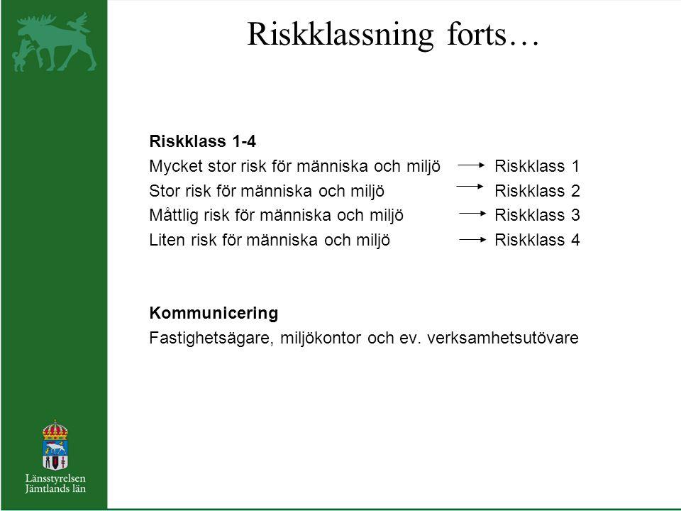 Riskklassning forts… Riskklass 1-4