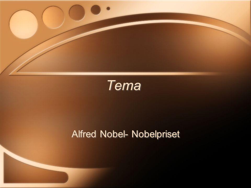 Alfred Nobel- Nobelpriset