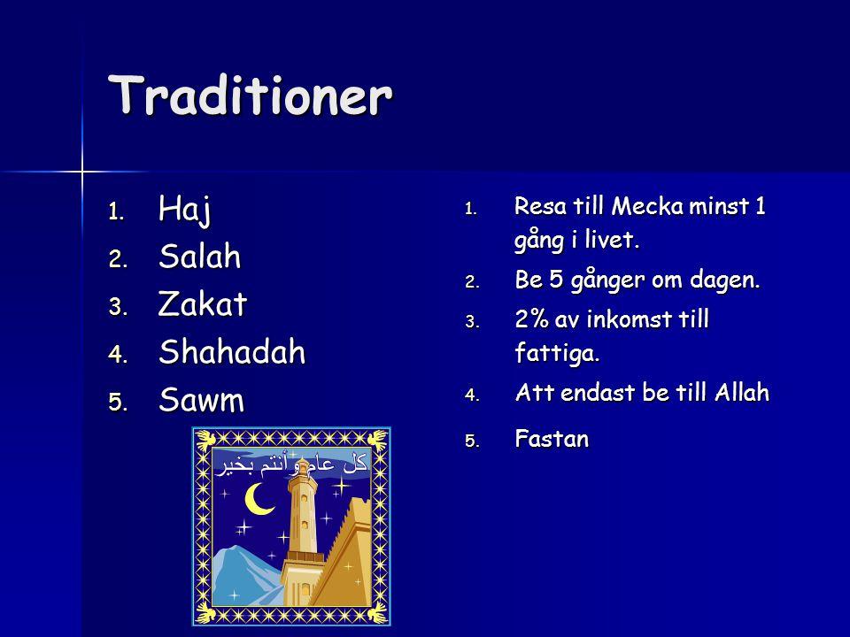 Traditioner Haj Salah Zakat Shahadah Sawm