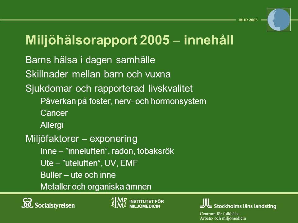 Miljöhälsorapport 2005 – innehåll