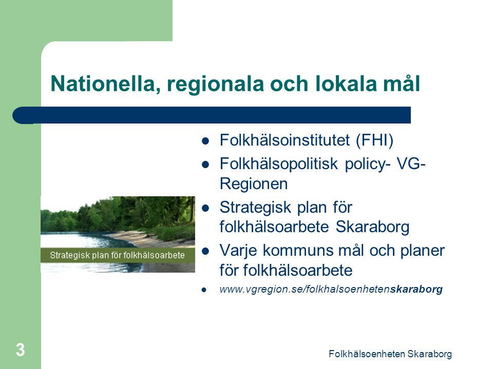 Nationella, regionala och lokala mål