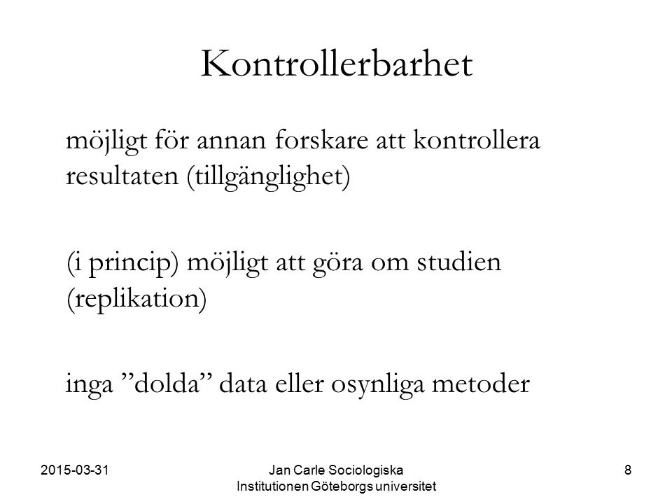 Jan Carle Sociologiska Institutionen Göteborgs universitet