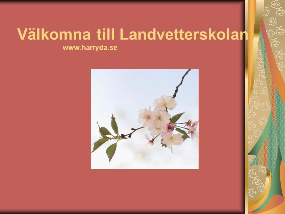Välkomna till Landvetterskolan www.harryda.se