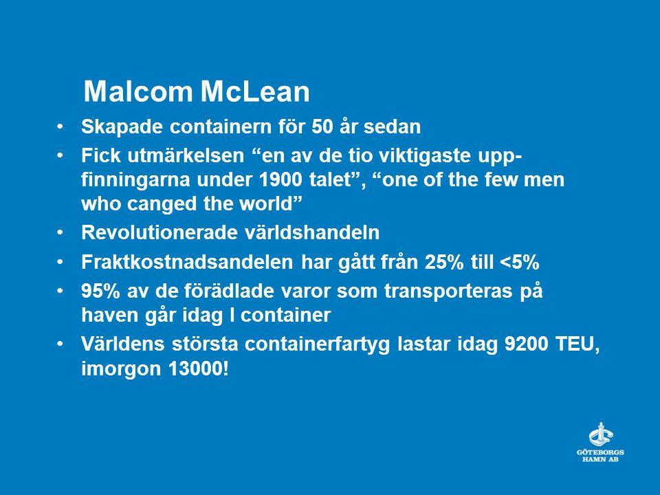 Malcom McLean Skapade containern för 50 år sedan