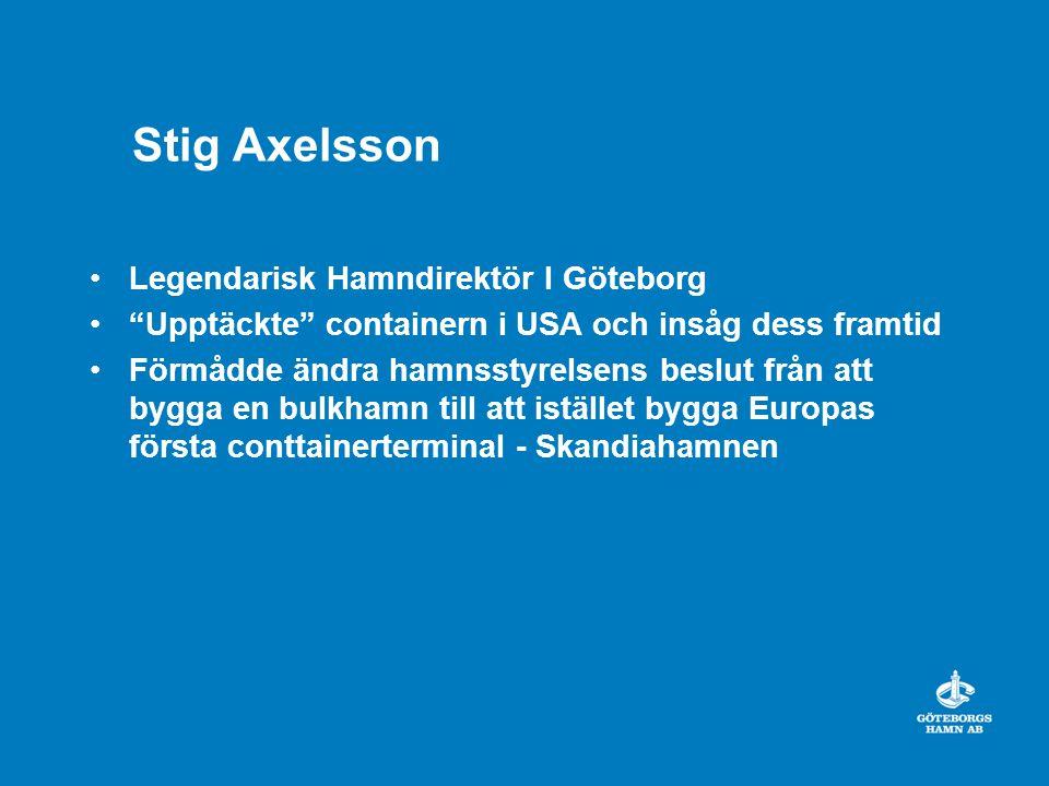 Stig Axelsson Legendarisk Hamndirektör I Göteborg