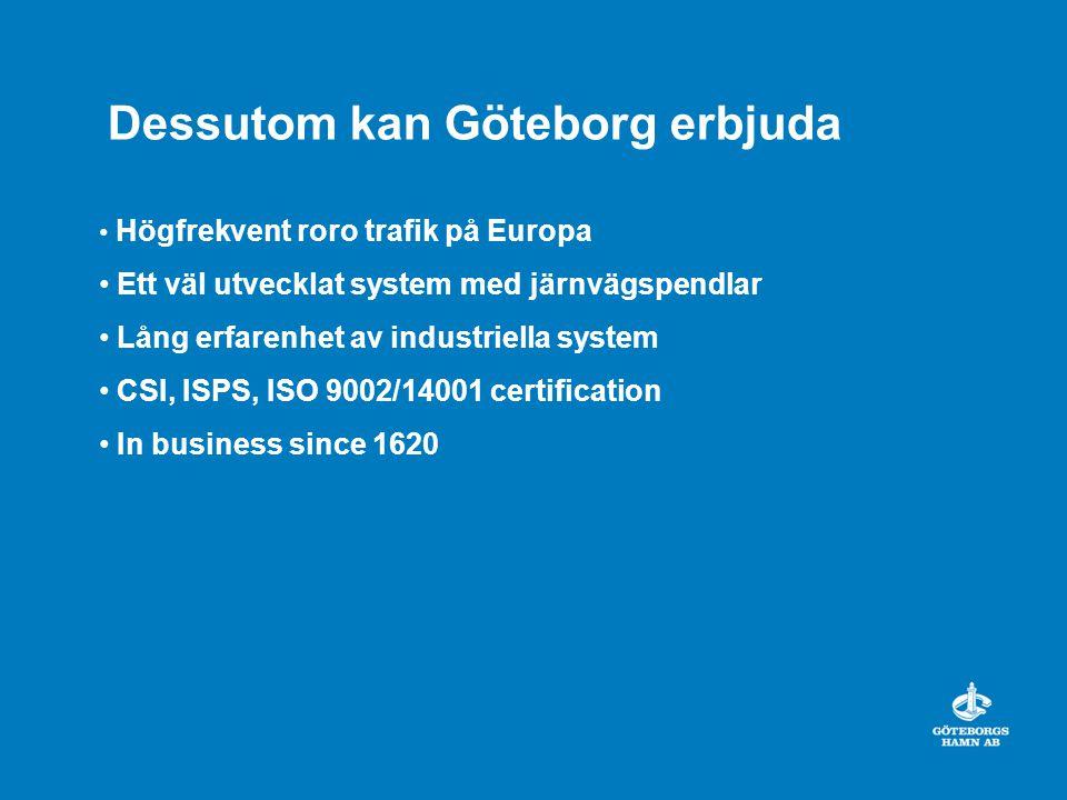 Dessutom kan Göteborg erbjuda