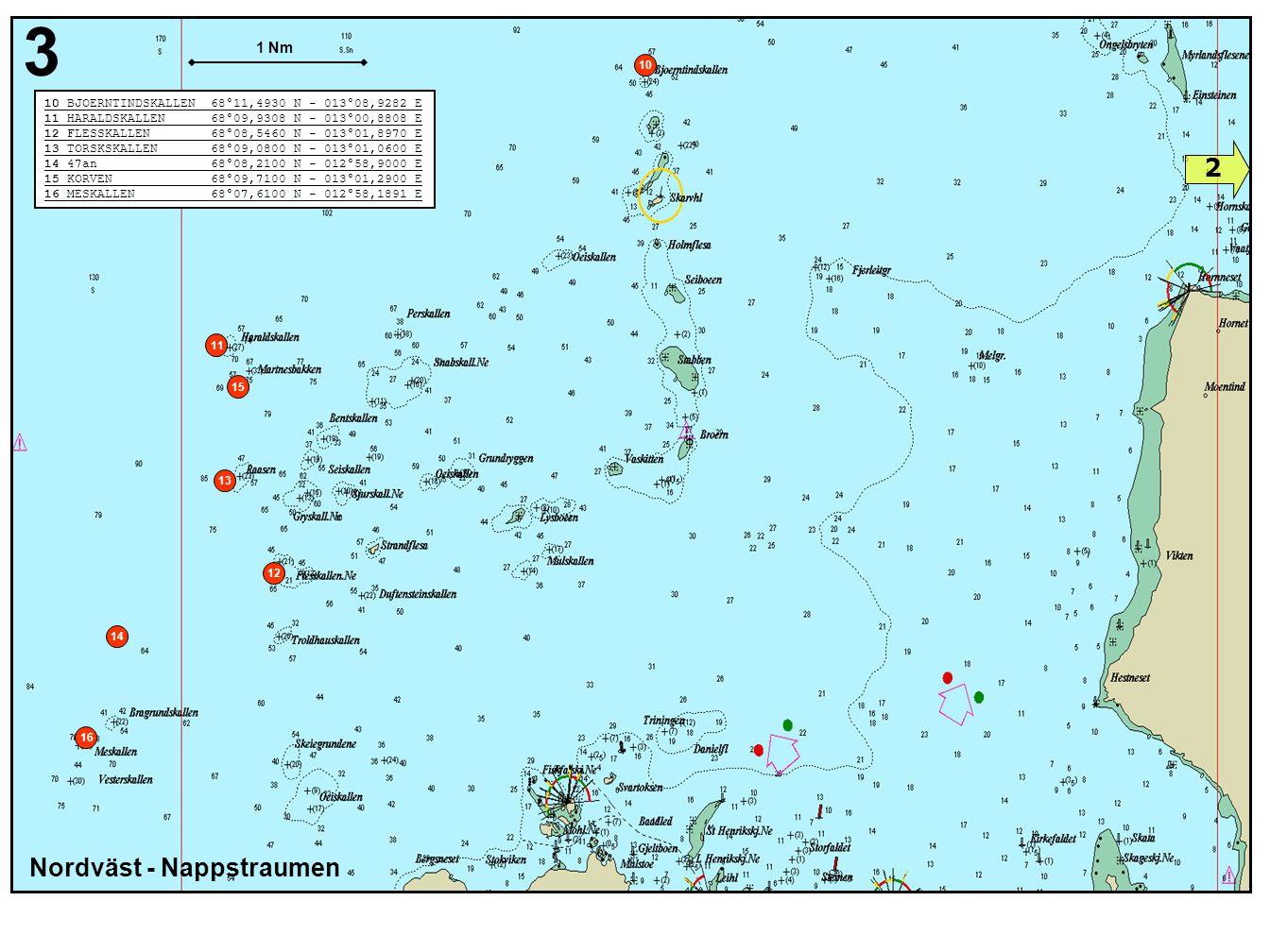 4 1 Syd - Nappstraumen 17 GRAENHOLMEN 68°04,4200 N - 013°27,9700 E