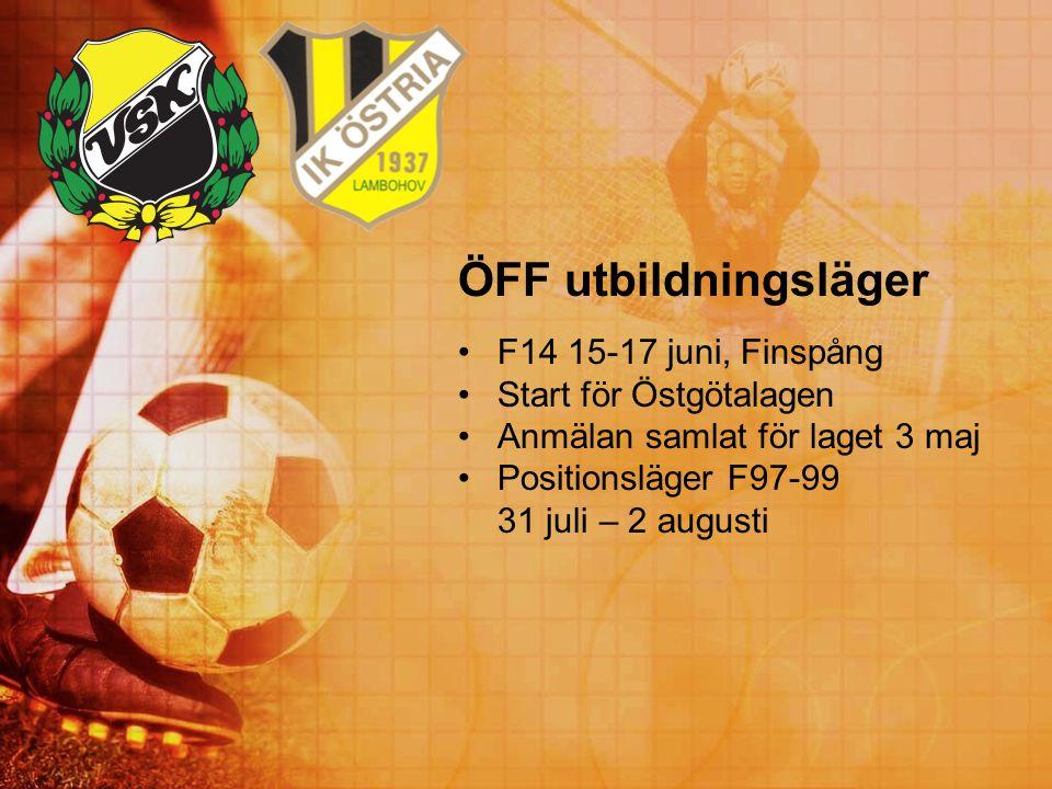 ÖFF utbildningsläger F14 15-17 juni, Finspång Start för Östgötalagen