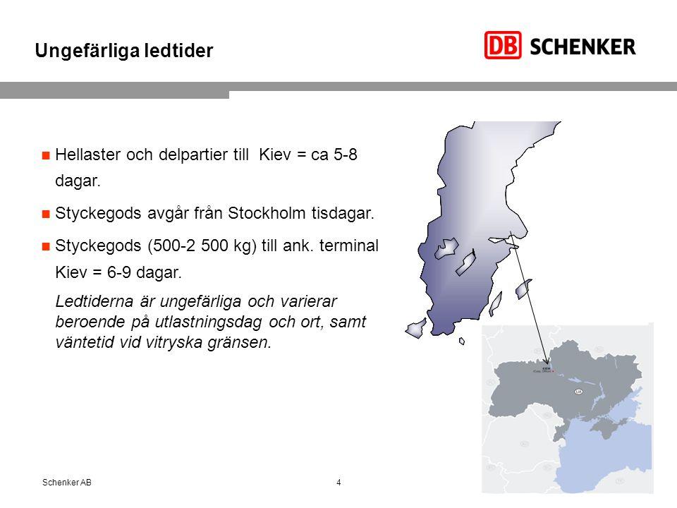 Ungefärliga ledtider Hellaster och delpartier till Kiev = ca 5-8 dagar. Styckegods avgår från Stockholm tisdagar.