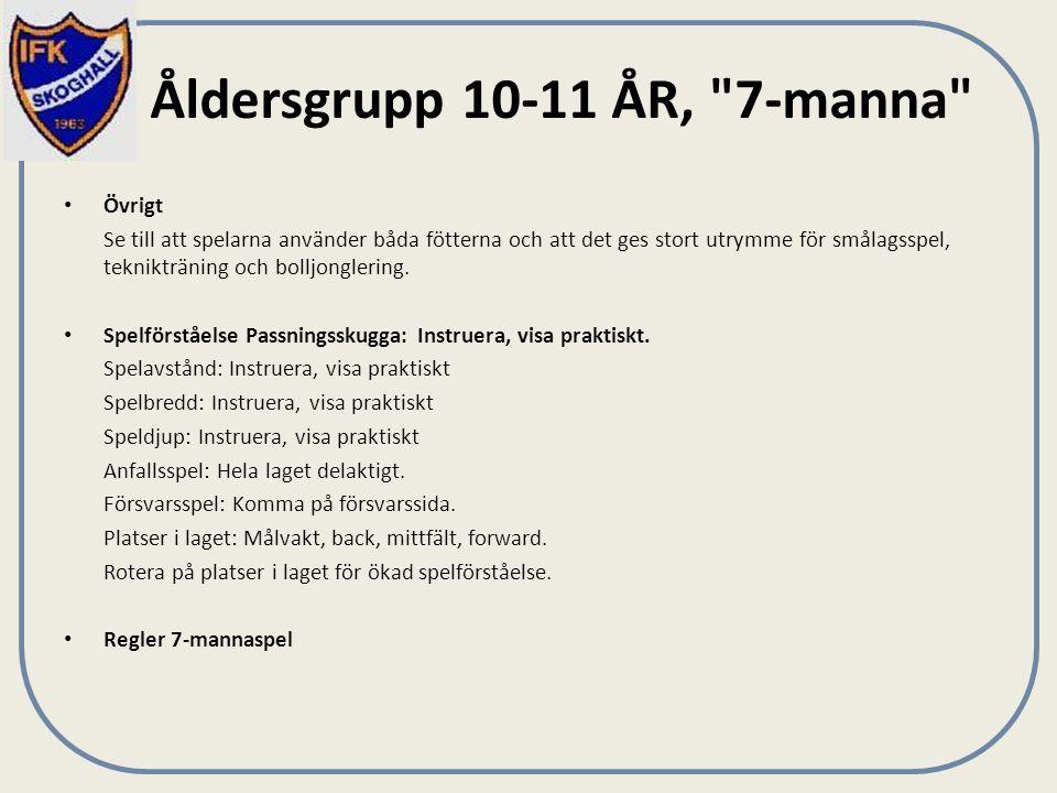 Åldersgrupp 10-11 ÅR, 7-manna