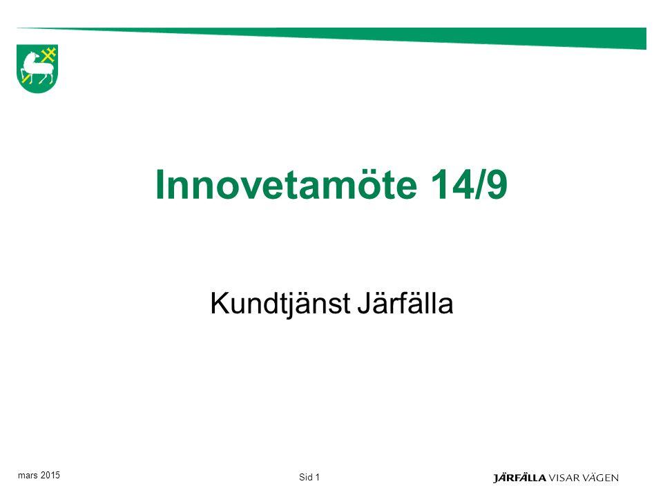Innovetamöte 14/9 Kundtjänst Järfälla april 2017 Sid 1
