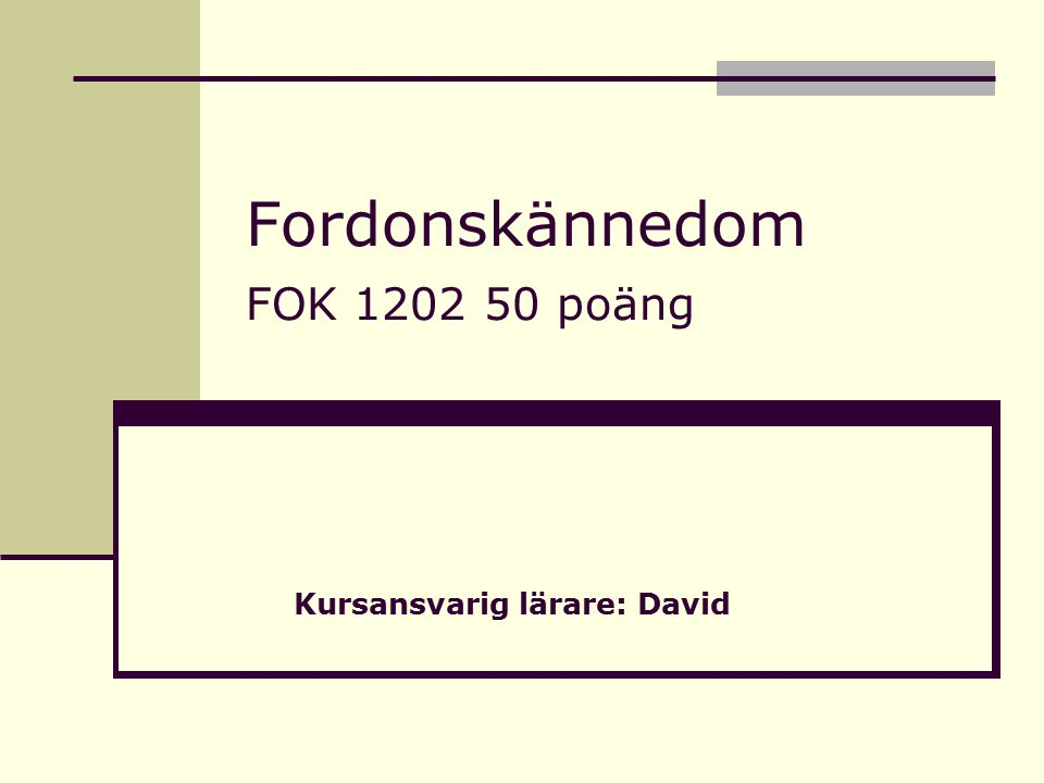 Fordonskännedom FOK 1202 50 poäng