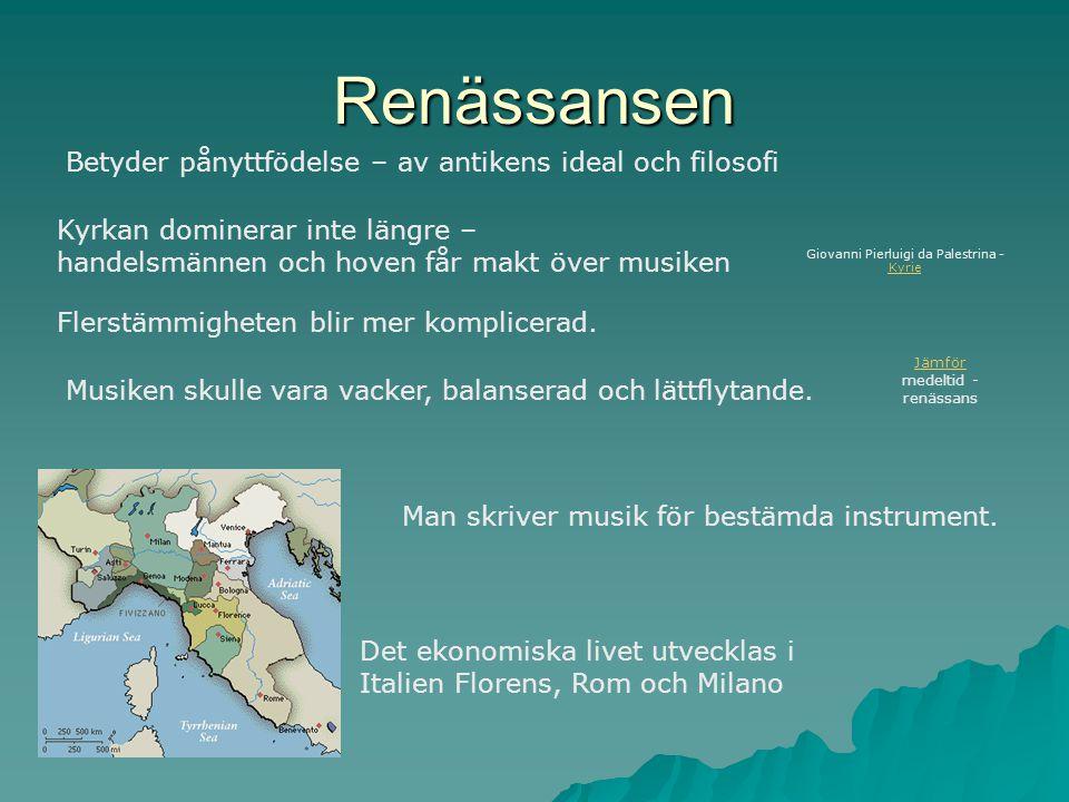 Renässansen Betyder pånyttfödelse – av antikens ideal och filosofi