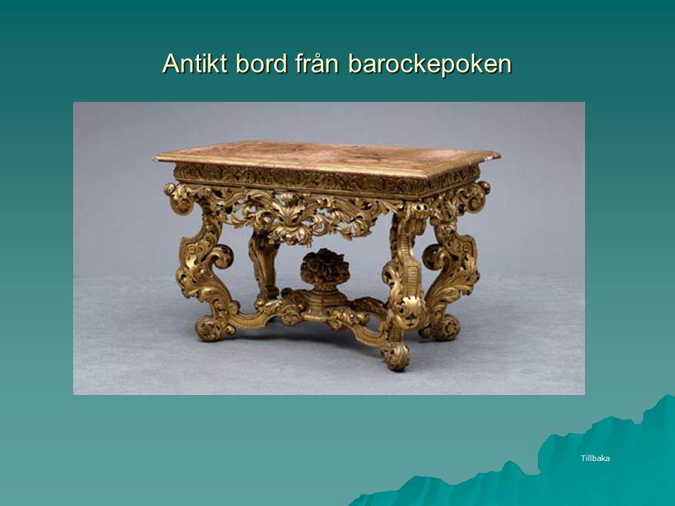 Antikt bord från barockepoken