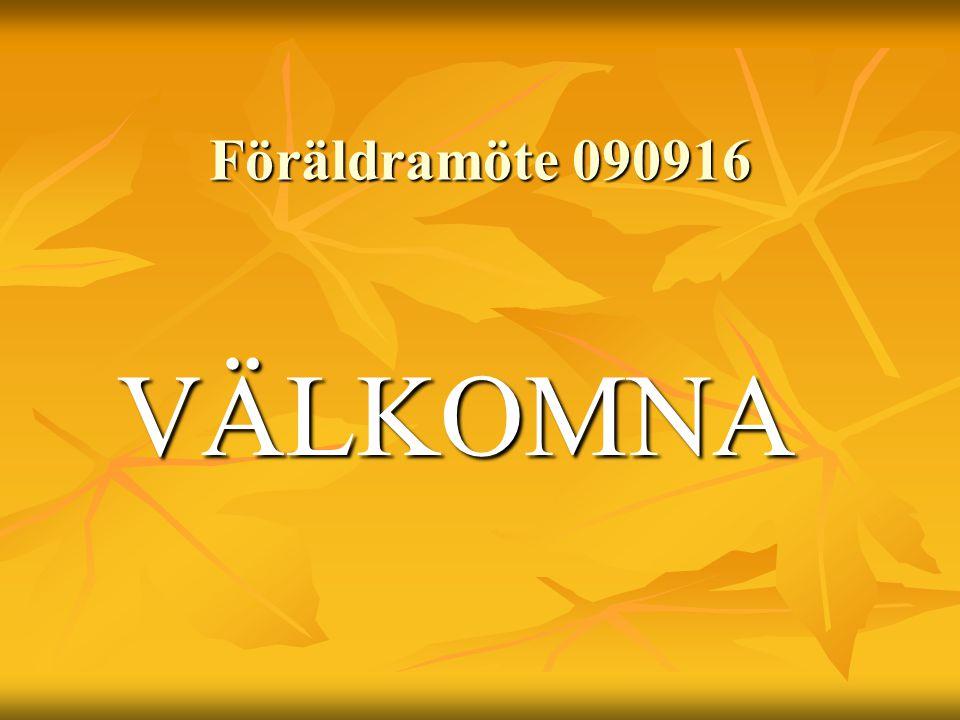 Föräldramöte 090916 VÄLKOMNA