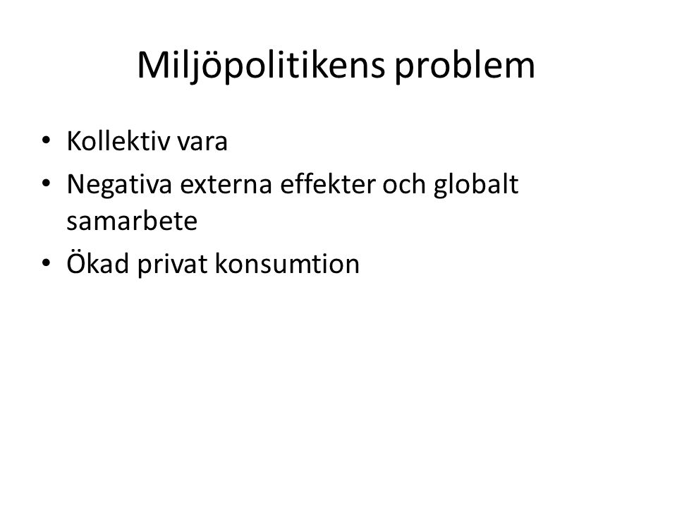 Miljöpolitikens problem